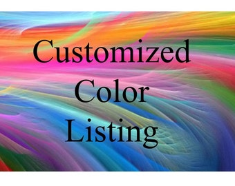 Custom Color, Customized Color, Color Matching, Special Order