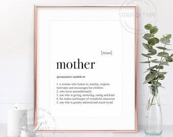 Mother Dictionary Definition Meaning, Mothers Day Gift, Mom Mum Mommy Mummy Quote, PRINTABLE Wall Art, Last Minute Gift, Digital Print Jpeg
