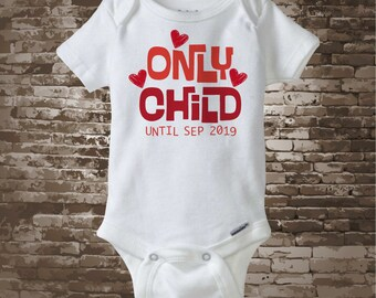 Boy's or Girl's Valentine Pregnancy Announcement Only Child Shirt or Onesie Personalized  (12142012a1)