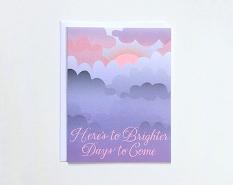 Here's to Brighter Days to Come Note Card - condolence