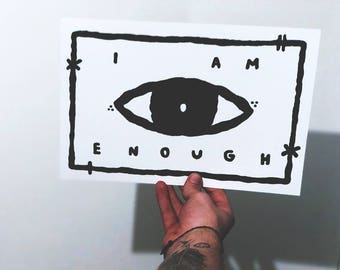 A4 Print - I AM ENOUGH - Limited edition
