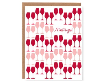 A Toast to You! -- Red and Rose Wine -- Screenprinted Greeting Card