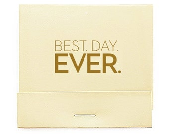 Set of 50 Best Day Ever Print Matchbooks - Printed Matchbook - Personalized Matches - Personalized Matchbook - Favors - Wooden Matches
