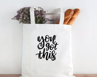 You Got This, inspirational, you got this tote, back to school tote, teen tote, girl boss, christmas present, christmas gift