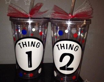 Thing 1/Thing 2 Personalized Tumblers (SET OF 2 TUMBLERS)