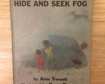 Hide and Seek Fog, by Alvin Tresselt, 1965, Hardback, Illustrated Children's Book, Made in USA