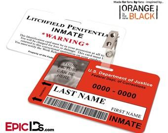Litchfield Penitentiary 'OITNB' Inmate ID - Custom/Photo Personalized