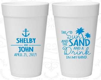 The Sun and the Sand and a Drink in my Hand, Customized Foam Drinking Cups, Anchor, Nautical, Styrofoam Cups (233)