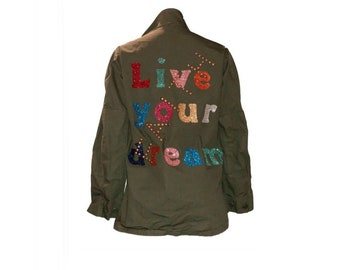 Live Your Dream Army Jacket - Hipchik