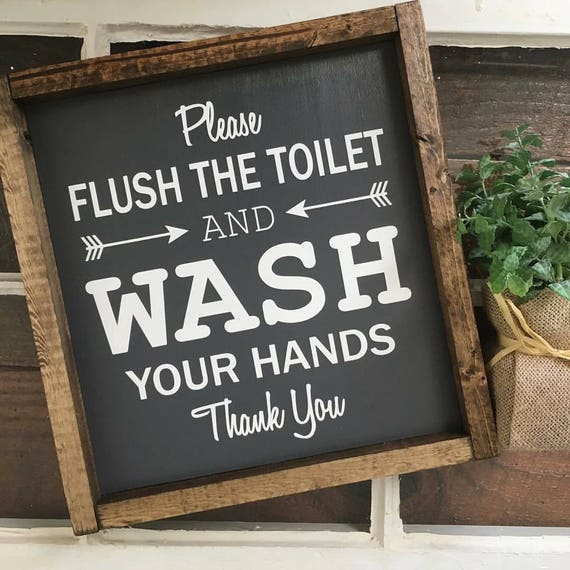 ORIGINAL Please Flush The Toilet, Wash Your Hands, Bathroom Sign, Wood Framed Sign, Rustic Decor, Farmhouse Decor, Gallery Wall, Restroom