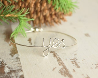 Yes Bracelet, Silver Bangle, Wedding YES Bangle, Bridesmaid Cuff, Bride's Bangle, Sterling Silver Yes, Wedding Jewelry, 925 Wire Bracelet