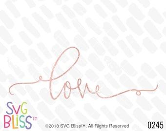 Handletterd Love SVG, Wedding, Engagement, Romantic, Valentine, Cricut & Silhouette Compatible Cut File, DXF, SVG Bliss, Digital Download