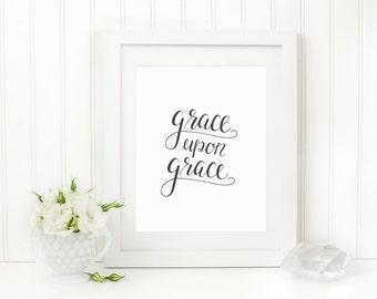 Grace Upon Grace Art Print, Hand Lettered Print, Christian Home Decor, Digital File Download