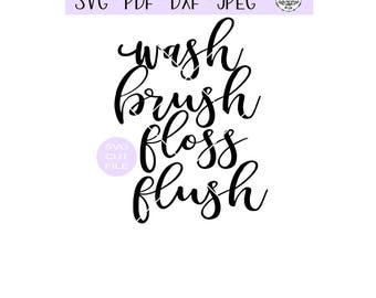 Wash Brush Floss Flush Bathroom Sign SVG digital cut file for htv-vinyl-decal-diy-vinyl cutter-craft cutter- SVG - DXF & Jpeg formats.