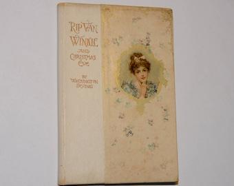 "Precious Vintage 1889 ""Rip Van Winkle and Christmas Eve"" hardcover book"