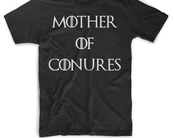 Conure Shirt - Conure Parrot T Shirt - Conure Gifts - Mother Of Conures - Mother Of Dragons - Gift For Conure Lovers