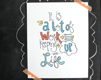 Keeping up with Life Handlettering Illustration Art Print