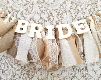 Rustic and Lace Bridal Shower Decor - Bride Chair Banner for Wedding Shower - Linen, Ivory and Neutrals with Lace- Garland - Bunting