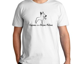 Happiness Is A Belgian Malinois T-Shirt
