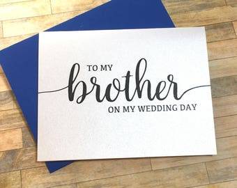 to my brother on my wedding day - card for brother - wedding day card for bridesman - to my brother on my wedding day - BLACK TIE