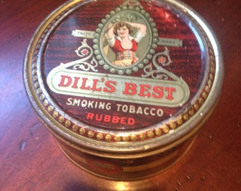 Dill's Best vintage tobacco tin