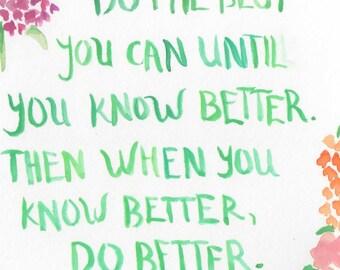 Original Watercolor Painting: Maya Angelou Quote