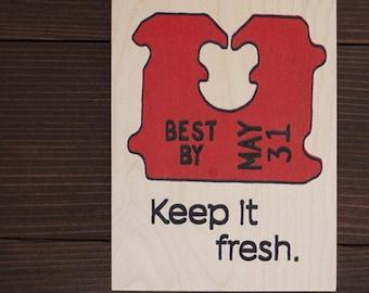 Keep It Fresh - Wood Print