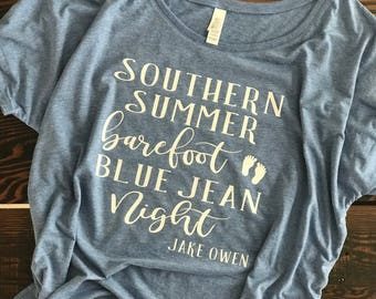 Country Themed Shirt, Southern Summer, Barefoot Blue Jean Night top