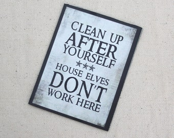 House Elves Don't Work Here Magnet