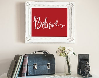 Christmas Xmas Printable Art Believe Red White Holiday wall art instant download