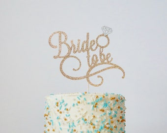 Bride to Be elegant cake topper, with diamond ring detail