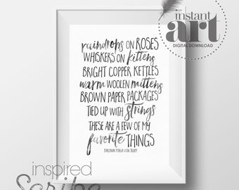 Favorite Things quote by Maria Von Trapp from Sound of Music DIGITAL DOWNLOAD