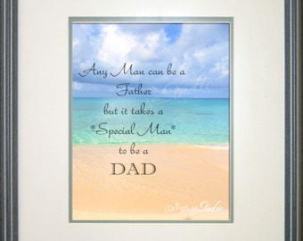 "FATHER'S DAY Quote Photo Gift ""Any Man Can Be A Father but it takes a Special Man to be a Dad"" Caribbean Oceanscape Beach Dad Wall Art"