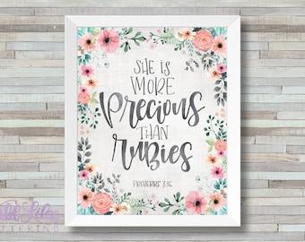 She Is More Precious Than Rubies - Proverbs 3:15 - DIGITAL PRINT
