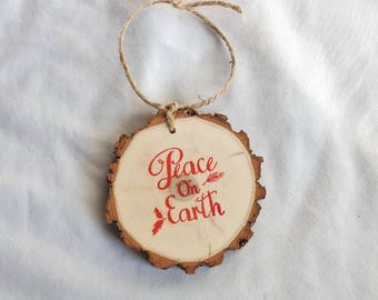 Peace on Earth wood slice Christmas ornament