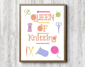 Knitting Wall Sign - Queen of Knitting Quote Printable Wall Art - Knitting Accessories Art - Gift For Knitter - Decor Poster - Digital Art