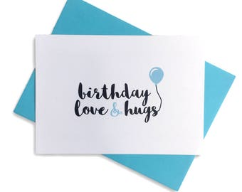 Birthday Love and Hugs A6 Postcard Print - Typography Art - Black White Blue Quote Note Card - BearHugs Gifts