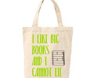 I Like Big Books And I Cannot Lie Canvas Tote