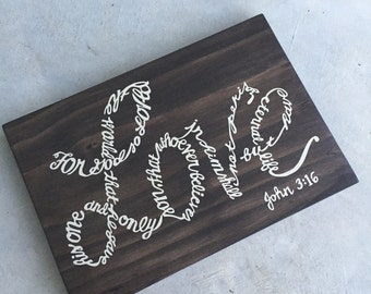 John 3 16 Bible verse, love, bible verse decor, wood sign, For God so loved the world