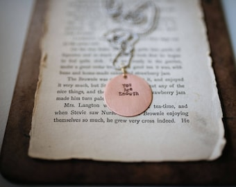YOU ARE ENOUGH, Copper Pendant, Mantra Necklace, Quote Necklace, Meaningful Necklace