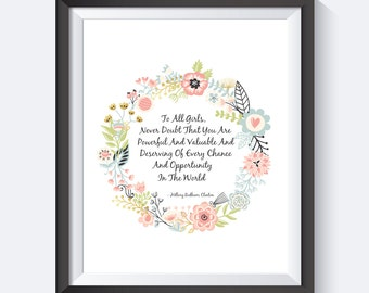To All Girls, Hillary Clinton Quote,You Are Powerful, Motivational Prints,Digital Download, Girl Power,You Are Powerful, Wall Art, Strong