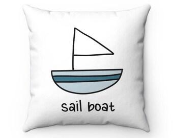 Nautical Theme - Sail Boat - Spun Polyester Square Throw Pillow - Beach Accent Pillow - Ocean Beach Sail Boat Nursery Boys Room Decor