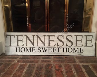 Tennessee Home Sweet Home Sign, TN Sign, Home Sweet Home Sign, Custom Home Sweet Home Sign, Farmhouse Home Sweet Home Sign