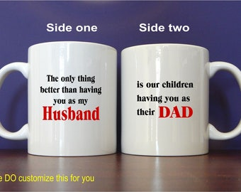 Fathers Day Gifts for Husband - Husband Mug Gift - Father's Day - The only thing better than having you as a husband - from wife, MDA01