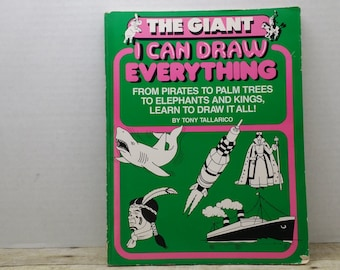The Giant I can Draw Everything, 1982, Tony Tallarico, vintage art book, drawing book