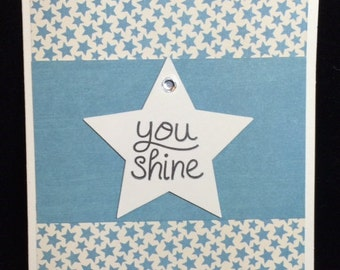 You Shine Greeting Cards