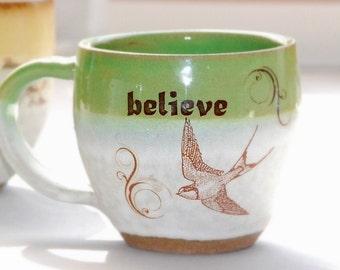 Ceramic Mug -  BELIEVE  mug in spring green