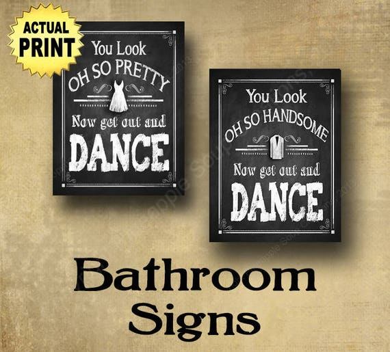 Wedding Bathroom Basket Sign, Ladies and Gents Wedding Bathroom Sign, Printed Wedding Signs, You Look of so pretty now get out and dance