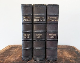 Antique Leather Books Littell's Living Age, Set of Three (3) 19th Century Books, Vintage Book Decor