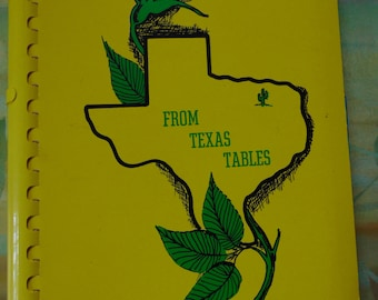 From Texas Tables Cookbook , 1961 , Junior League of Dallas , Texas Cook Book , Out of Print